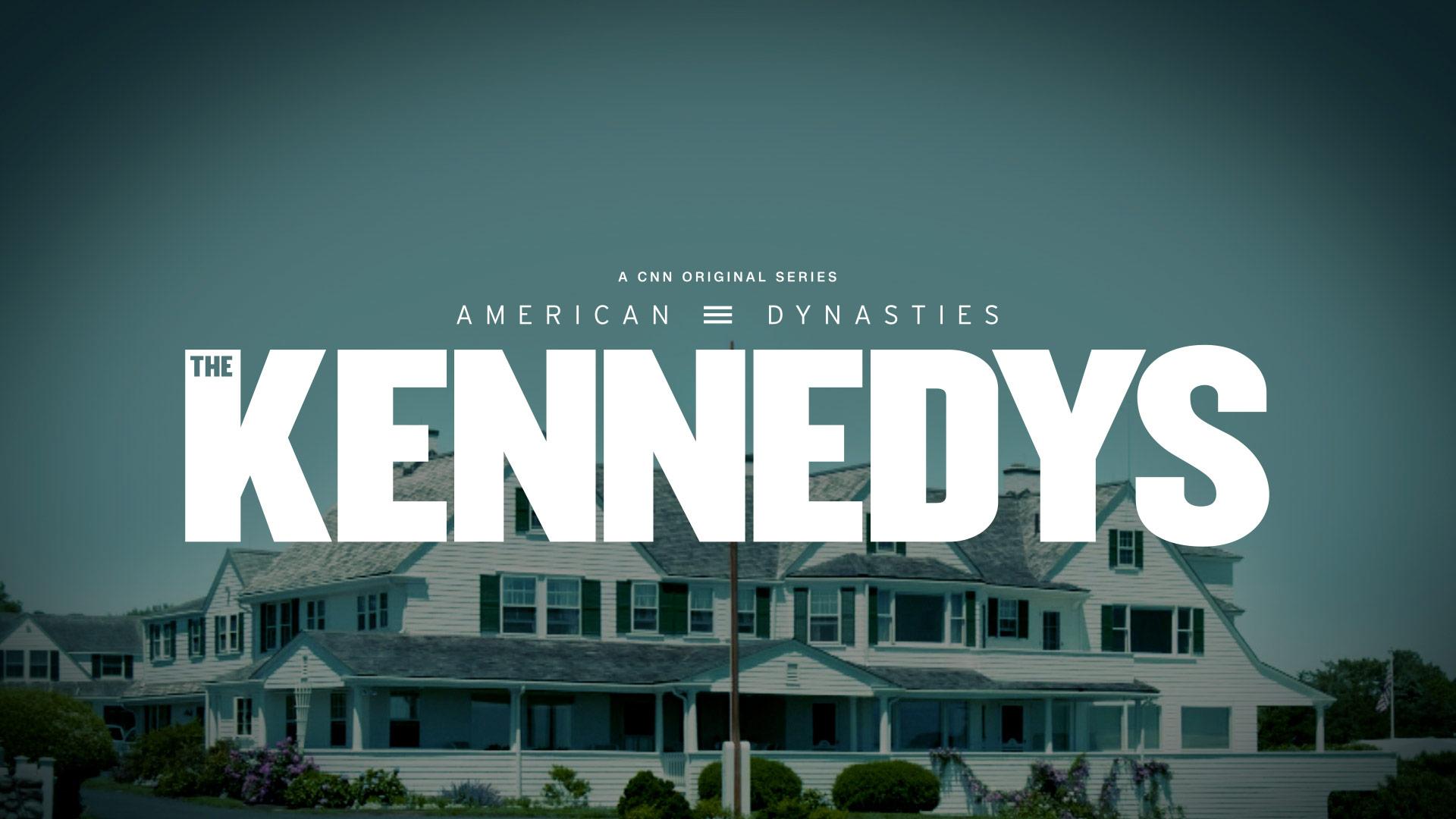 American Dynasties: The Kennedys | CNN Creative Marketing